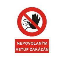 BOZP tabulka - Nepovolaným vstup zakázán! - Pevi